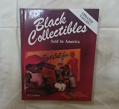 BLACK COLLECTIBLES SOLD IN AMERICA  by P.J. Gibbs Collector's book reference