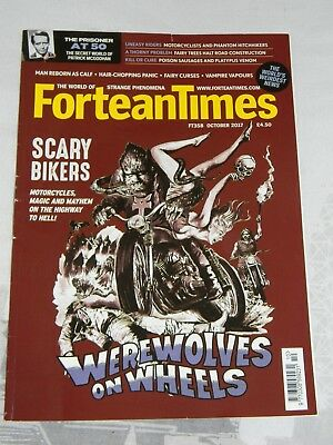 FORTEAN TIMES #358 October 2017 Scary Bikers