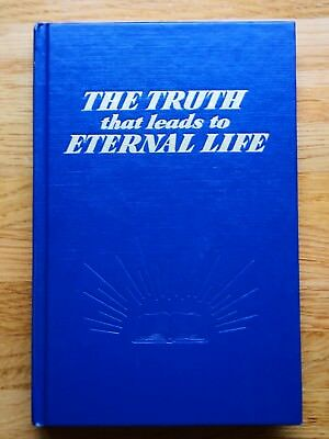 Jehovah's Witnesses The Truth that leads to Eternal Life, see photos