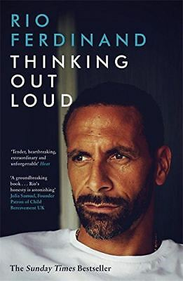 Thinking Out Loud: Love, Grief and Being Mum and Dad by Rio Ferdinand