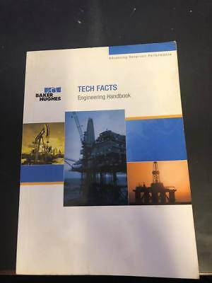 Baker Hughes Tech Facts Engineering Handbook Oilfield Roughneck Driller Oil Well
