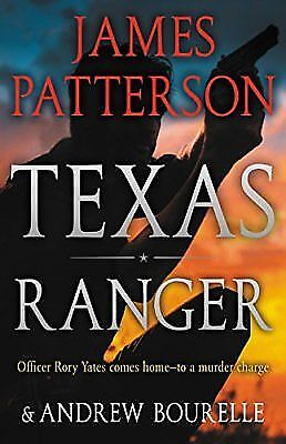 Texas Ranger  by James Patterson 2018 - HARDCOVER