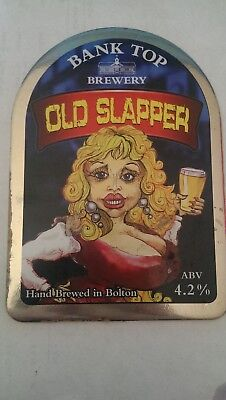 beer pump clip BANK TOP badge OLD SLAPPER mancave collectable