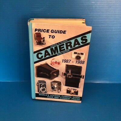 Price Guide to Antique and Classic Cameras 1987-1988 Hardcover