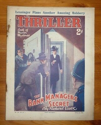 THE THRILLER No 374 Vol 14 4TH APR 1936 THE BANK MANAGERS SECRET- RICHARD ESSEX