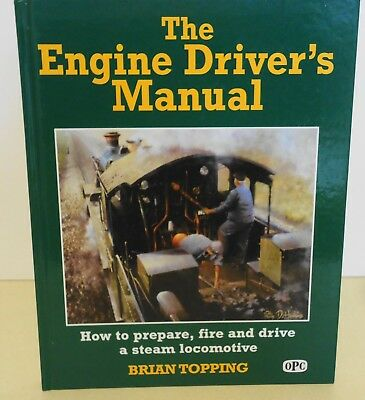 The Engine Drivers Manual: By Brian Topping