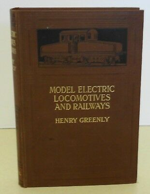Hardcover Model Electric Locomotives And Railways Tech Book - By Henry Greenly.