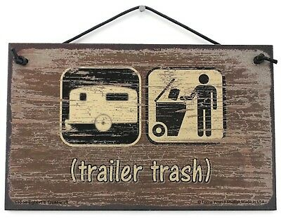 PLASTIC SIGN MESS With Me Whole Trailer Park - White Trash