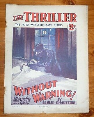 THE THRILLER No 68 Vol 2 24TH MAY 1930 WITHOUT WARNING! BY LESLIE CHARTERIS