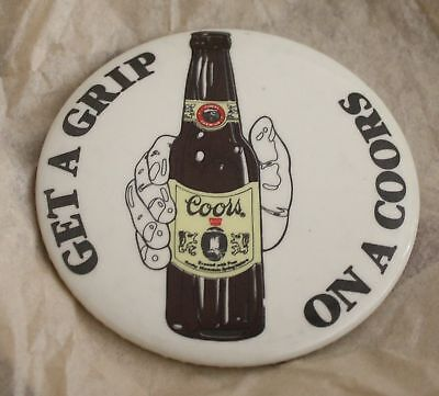 """GET A GRIP ON A COORS 3"""" Pin Pinback Golden COLORADO Mountain BEER BOTTLE"""