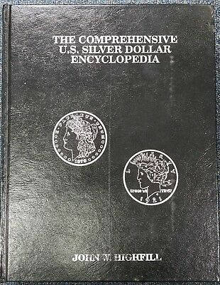 Comprehensive U.S. Silver Dollar Encyclopedia Book Hard Bound Limited Edition