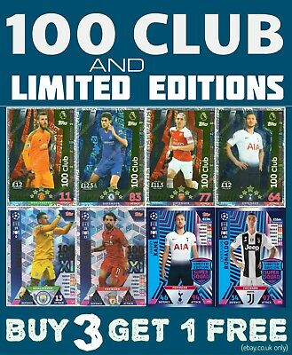 MATCH ATTAX 2018/19 18/19 100 CLUB & LIMITED EDITION CARDS -inc CHAMPIONS LEAGUE