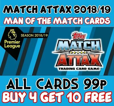 Match Attax 2018/19 18/19 Man Of The Match Cards - Buy 4 Get 7 Free Motm