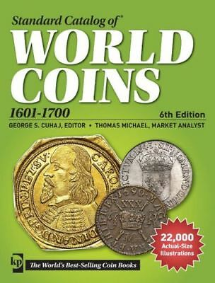KRAUSE STANDARD CATALOG OF WORLD COINS 1601-1700 6th ED. NEW W/FREE SHIPPING!