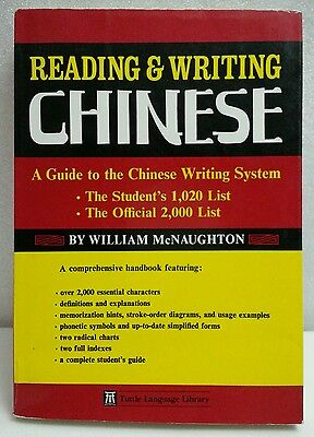 Reading and Writing Chinese by William McNaughton - 1994 Paperback