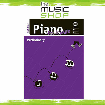 New AMEB Piano for Leisure: Series 3 Preliminary Grade Music Tuition Book