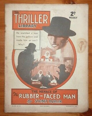 THE THRILLER No 464 25TH DEC 1937 THE MENACE OF THE RUBBER FACED MAN, S HORLER
