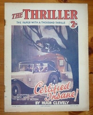 THE THRILLER No 228 Vol 8 17TH JUNE 1933 CERTIFIED INSANE! BY HUGH CLEVELY