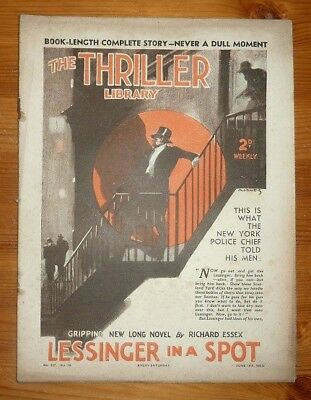 THE THRLLER No 437 Vol 16 19TH JUNE 1937 LESSINGER IN A SPOT BY RICHARD ESSEX