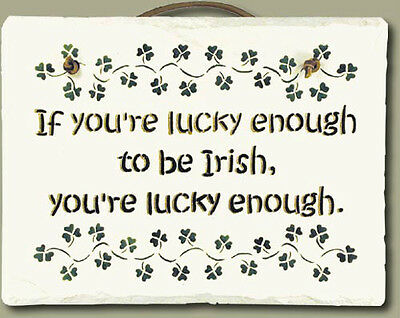 Lucky Irish Saying Hand-stenciled Slate with Leather Hanger