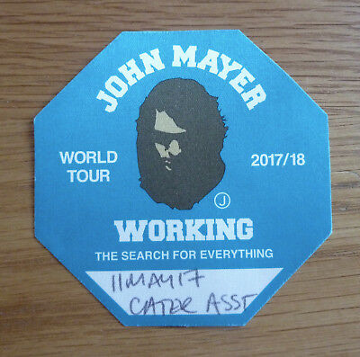 JOHN MAYER THE SEARCH FOR EVERYTHING 11/05/2017 Rare Tour Used Backstage Pass