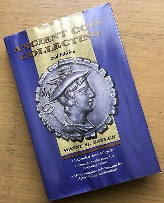 Ancient Coin Collecting by Wayne G Sayles Collector Reference Guide Authenticity