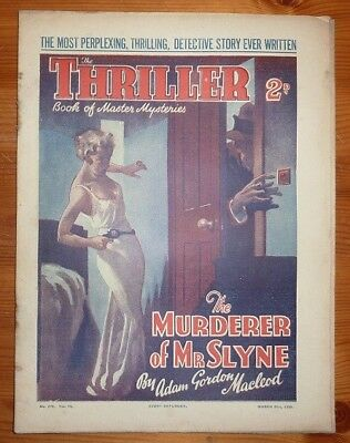 THE THRILLER No 372 Vol 14 21ST MAR 1936 THE MURDERER OF MR SLYNE BY A G MACLEOD