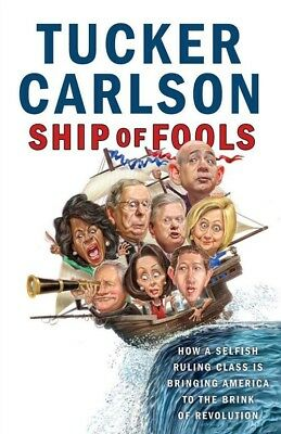 Ship of Fools: How a Selfish Ruling Class Is Bringing America