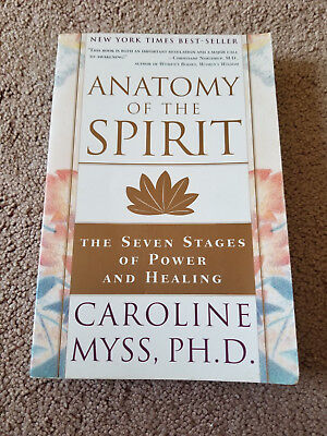 Anatomy Of The Spirit The Seven Stages Of Power And Healing By
