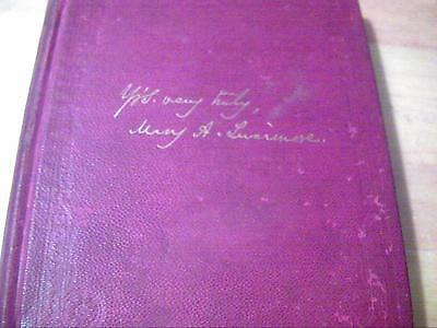 Mary A. Livermore My Story of the War 1889 First Edition