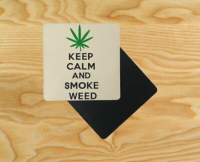 KEEP CALM and Smoke Weed Wooden Table Drink Coasters D6
