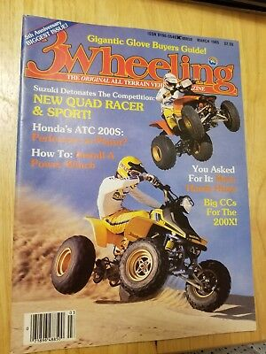 March 1985/ 3 Wheeling The All Terrain Vehicle Magazine Volume 6 Number 3