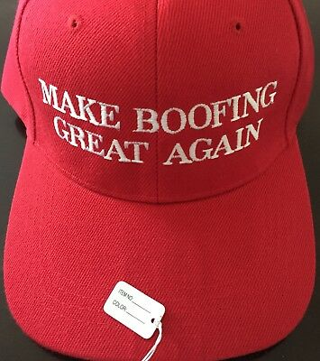 Republican MAKE BOOFING GREAT AGAIN Kavanaugh Funny PARODY TRUMP HAT EMBROIDERED