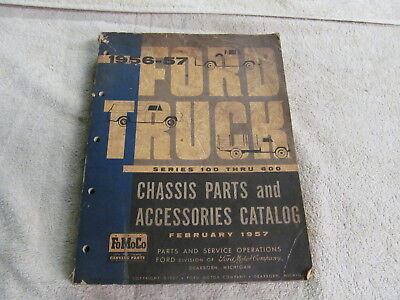 1956-1957 Ford Truck Series 100 Thru 600. Chassis Parts & Accessory Catalog