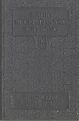 International Textbook Company RADIO RECEIVERS AND SERVICING 1930 book fix sets