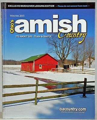 Ohio's Amish Country EXCLUSIVE LODGING EDITION Winter 2015 - Doyle Yoder Photos