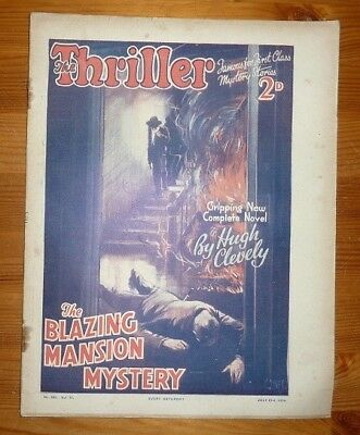 THE THRILLER No 285 Vol 11 21ST JULY 1934 THE BLAZING MANSION MYSTERY- H CLEVELY