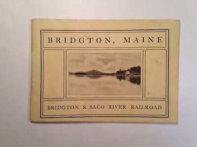'Bridgton, Maine' Booklet Published by the Bridgton & Saco River RR - Late 1890s