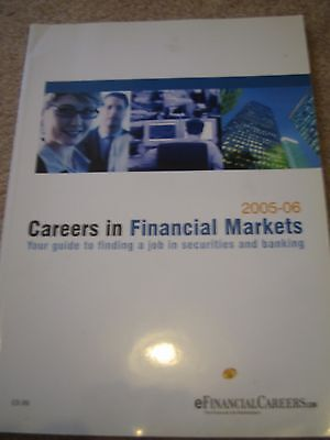 CAREERS IN FINANCIAL MARKETS - MBA guide to career paths in financial industries