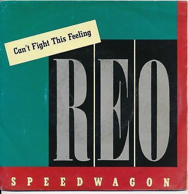 "Can't Fight This Feeling - REO Speedwagon  Vinyl Single 7""1986"