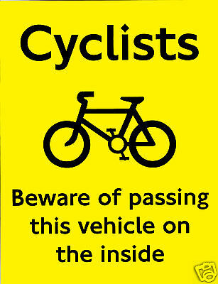 Cyclist Beware Do Not Pass On The Inside Warning Stickers, Safty Sticker
