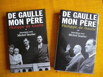 """ De Gaulle Mon Pere ""   2 Tomes -  Edition France Loisirs"