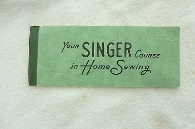 Vtg 1948 Your Singer Course in Home Sewing Coupon Booklet~ Collector Item!