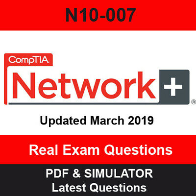 CompTIA Network+ N10-007 Exam questions - PDF & Simulator - DOWNLOAD