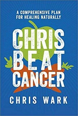 Chris Beat Cancer: A Comprehensive Plan for Healing Naturally - PDF - Download