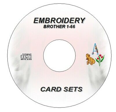 New Embroidery Designs Brother Cards 1- 66 Cd Disc Pes