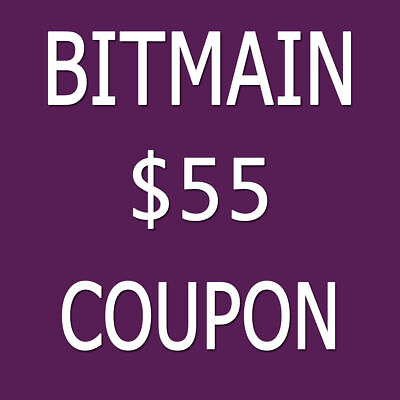$55 Bitmain Coupon Antminer S9 L3+ X3 A3 D3 Z9