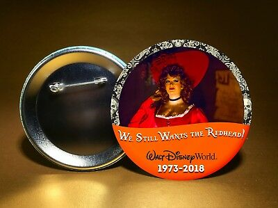 """WE WANTS THE REDHEAD-Disney Pirates of the Caribbean-3"""" PIN BACK BUTTON-FREESHIP"""