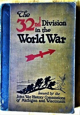 Book -The 32nd Division in The World War (WW1)