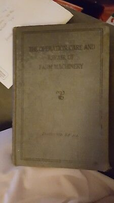John Deere-The Operation, Care, And Repair Of Farm Machinery- Fourteenth Edition